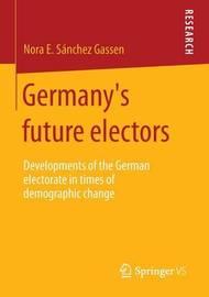 Germany's future electors by Nora E. Sanchez Gassen