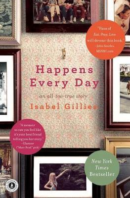 Happens Every Day by Isabel Gillies