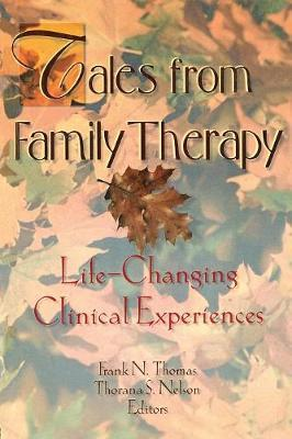 Tales from Family Therapy by Thorana S. Nelson image