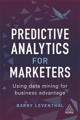 Predictive Analytics for Marketers by Barry Leventhal image