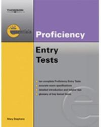 Exam Essentials: Proficiency Entry Test by Mary Stephens