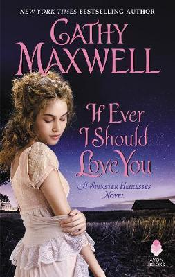 If Ever I Should Love You by Cathy Maxwell image