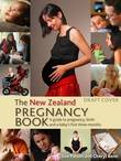 The New Zealand Pregnancy Book, 3rd edition by Sue Pullon