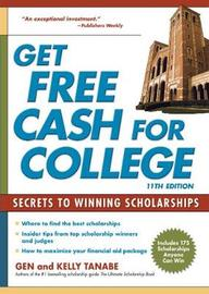 Get Free Cash for College by Gen Tanabe