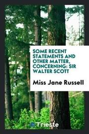 Some Recent Statements and Other Matter, Concerning by Miss Jane Russell image