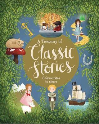 A Treasury of Classic Stories by Parragon Books Ltd