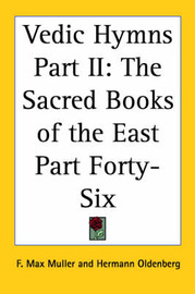 Vedic Hymns Part II: The Sacred Books of the East Part Forty-Six image