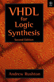 VHDL for Logic Synthesis by Andrew Rushton image