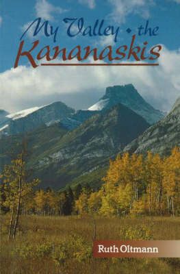 My Valley the Kananaskis by Ruth Oltmann image