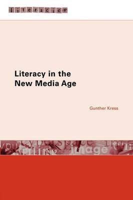 Literacy in the New Media Age by Gunther Kress image