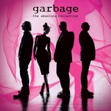 Garbage: The Absolute Collection by Garbage