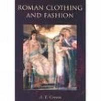 Roman Clothing and Fashion by Alexandra Croom image