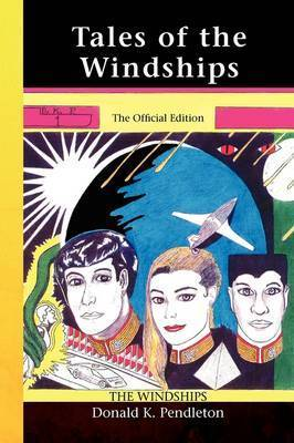 Tales of the Windships by Donald K. Pendleton
