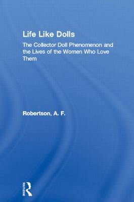 Life Like Dolls by A.F. Robertson image