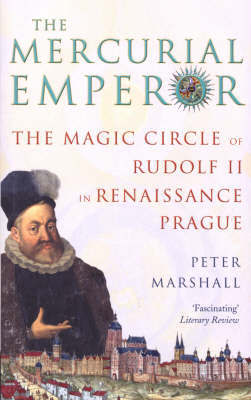 The Mercurial Emperor by Peter Marshall