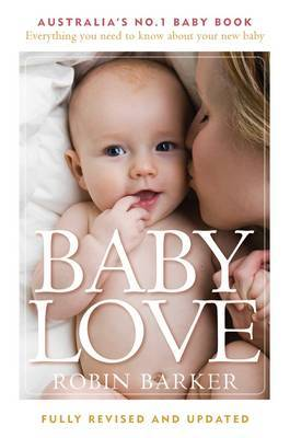 Baby Love (Revised & Updated) by Robin Barker