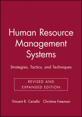 Human Resource Management Systems by Vincent R. Ceriello