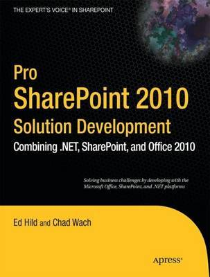 Pro SharePoint 2010 Solution Development by Ed Hild image
