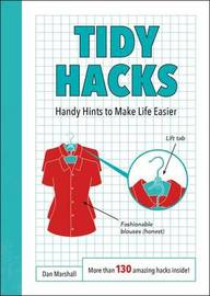 Tidy Hacks by Dan Marshall