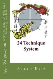 American Kenpo 24 Technique System by Leann Rathbone image