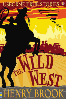 The Wild West by Henry Brook image
