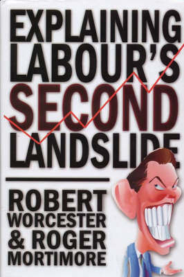 Explaining Labour's Second Landslide by Robert M. Worcester image