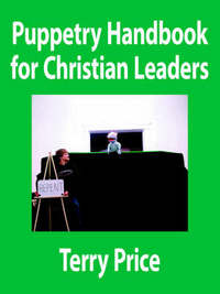 Puppetry Handbook for Christian Leaders by Terry Price image