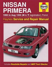 Nissan Primera Petrol (90 - Aug 99) H To T by Haynes Publishing image
