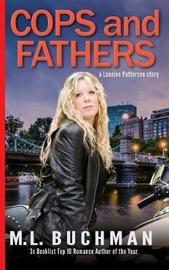 Cops and Fathers by M L Buchman image