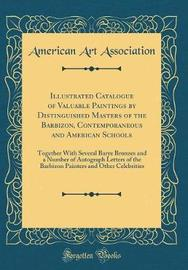 Illustrated Catalogue of Valuable Paintings by Distinguished Masters of the Barbizon, Contemporaneous and American Schools by American Art Association image