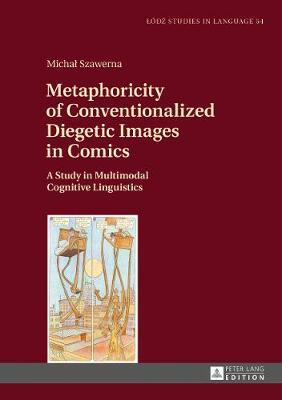 Metaphoricity of Conventionalized Diegetic Images in Comics by Michal Szawerna image
