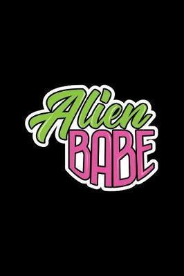 Alien Babe by Gcjournals Alien Journals