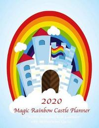 2020 Magic Rainbow Castle 18 Month Academic Year Calendar with Motivational Quotes by Laura's Cute Planners