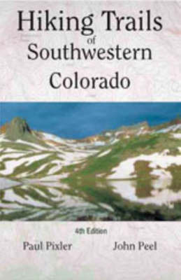 Hiking Trails of Southwestern Colorado by John Peel image