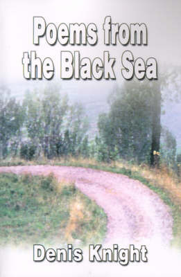 Poems from the Black Sea: An Anthology by Denis Knight image