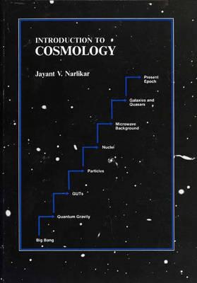 Introduction to Cosmology by Jayant Vishnu Narlikar