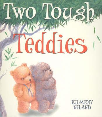 Two Tough Teddies by Kilmeny Niland image
