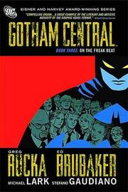Gotham Central Book 3 by Greg Rucka