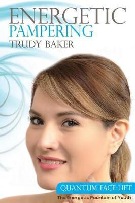Energetic Pampering by Trudy Baker image