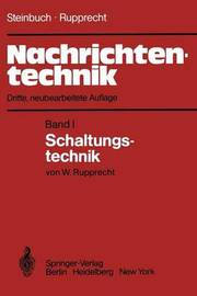 Nachrichtentechnik: Band 1: Schaltungstechnik by Karl Steinbuch