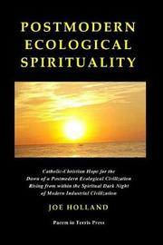 Postmodern Ecological Spirituality by Joe Holland