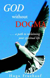 God Without Dogma by Hugo Fruehauf image