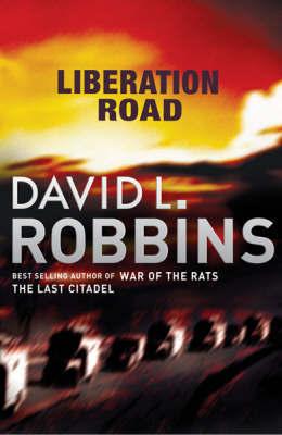 Liberation Road by David L Robbins image