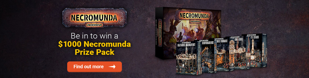 Be in to win a Necromunda Prize Pack worth over $1000!