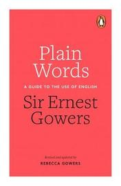 Plain Words by Rebecca Gowers