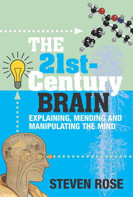 The 21st Century Brain by Steven Rose image