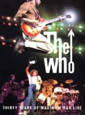 The Who - 30 Years Max R & B Live on DVD