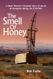 The Smell Of Honey by Bob Furlin