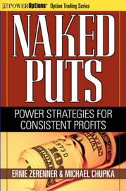 Naked Puts: Power Strategies for Consistent Profits by Ernie Zerenner image
