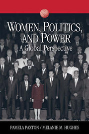 Women, Politics, and Power: A Global Perspective by Pamela Marie Paxton image